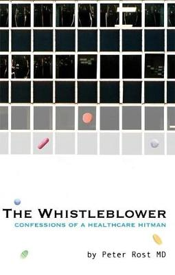 The Whistle Blower by Peter Rost