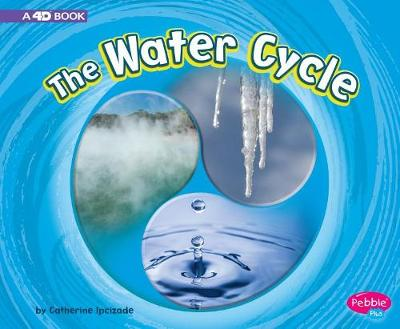 The Water Cycle by Catherine Ipcizade