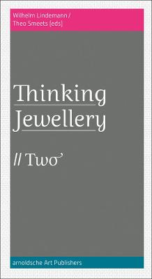 ThinkingJewellery 2 by Wilhelm Lindemann