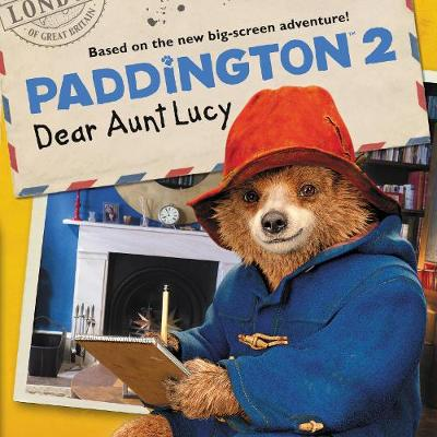 Paddington 2: Dear Aunt Lucy book
