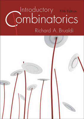 Introductory Combinatorics by Richard A. Brualdi