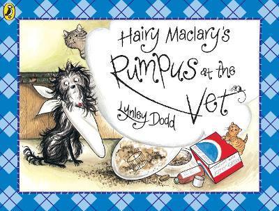 Hairy Maclary's Rumpus At The Vet book