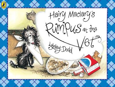 Hairy Maclary's Rumpus At The Vet by Lynley Dodd