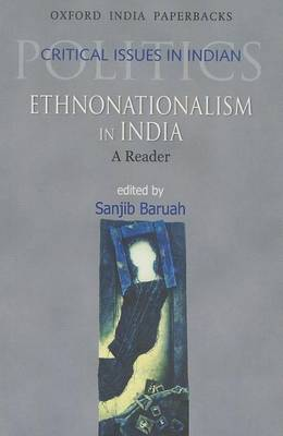 Ethnonationalism in India by Sanjib Baruah