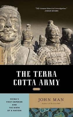 Terracotta Army by John Man