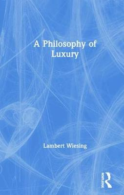 A Philosophy of Luxury book