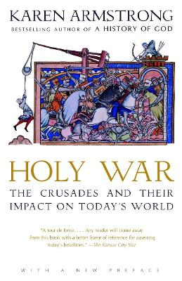 The Holy War by Karen Armstrong