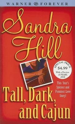 Tall, Dark, and Cajun by Sandra Hill