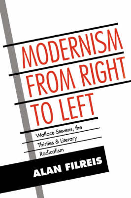 Modernism from Right to Left by Albert Gelpi