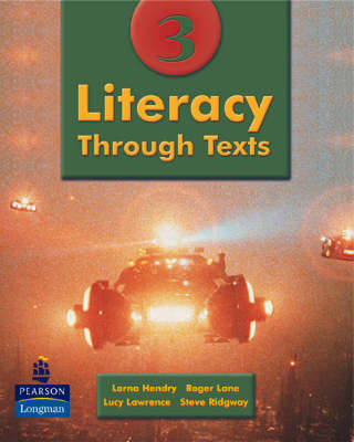 Literacy Through Texts Pupils' Book 3 by Andrew Bennett