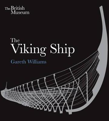 The Viking Ship by Gareth Williams
