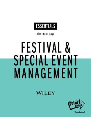 Festival and Special Event Management, Essentials Edition by Johnny Allen