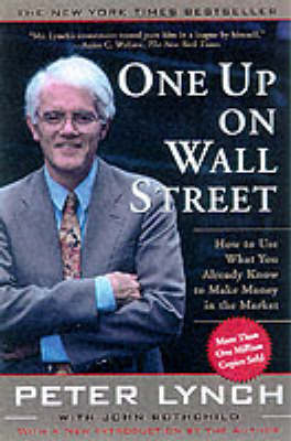 One Up On Wall Street by Peter Lynch