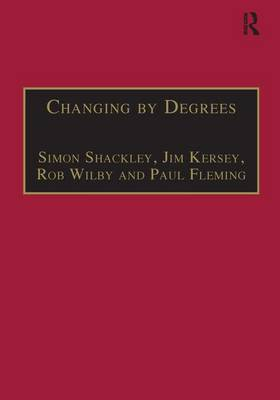 Changing by Degrees by Simon Shackley