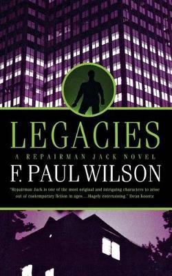 Legacies by F Paul Wilson