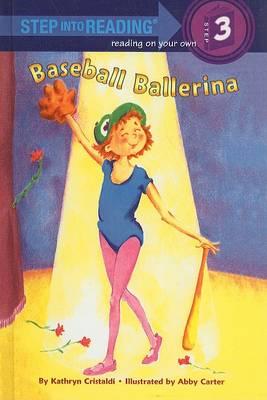 Baseball Ballerina by Abby Carter