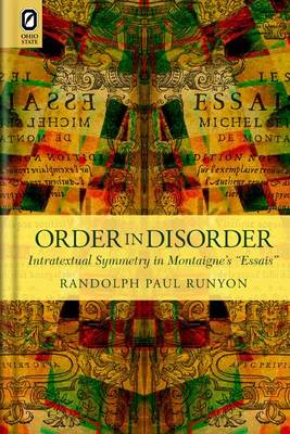 Order in Disorder by Professor of French Randolph Paul Runyon