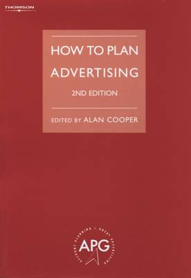 How to Plan Advertising by Alan Cooper