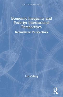 Economic Inequality and Poverty by Lars Osberg