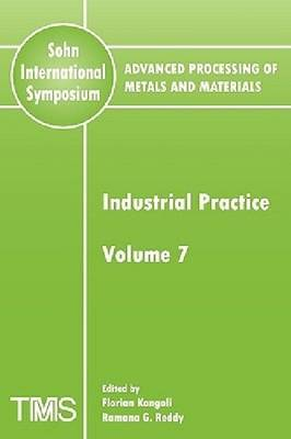 Advanced Processing of Metals and Materials (Sohn International Symposium) book
