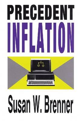 Precedent Inflation by Susan Brenner