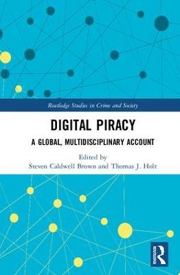 Digital Piracy by Steven Caldwell Brown