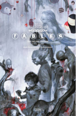 Fables Deluxe Edition Volume 7 HC by Bill Willingham