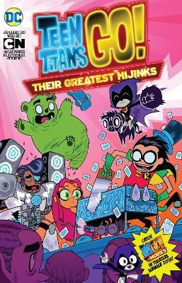 Teen Titans Go! Their Greatest Hijinks book
