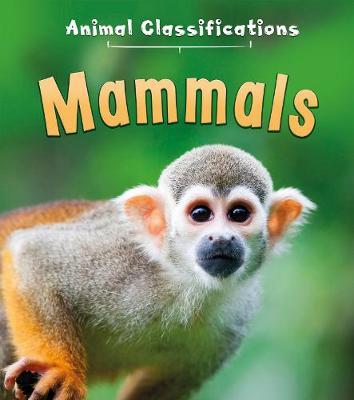 Mammals by Angela Royston