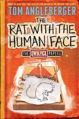 The Rat with the Human Face: Qwikpick Papers HC by Tom Angleberger