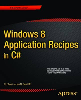Windows 8 Application Recipes in C# by Jit Ghosh