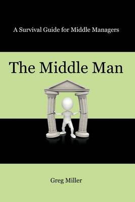 Middle Man by Greg Miller