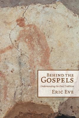 Behind the Gospels book