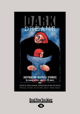 Dark Dreams: Australian refugee stories by Sonja Dechian