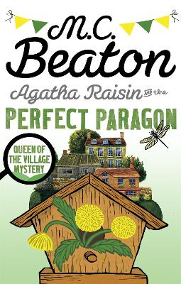 Agatha Raisin and the Perfect Paragon by M C Beaton