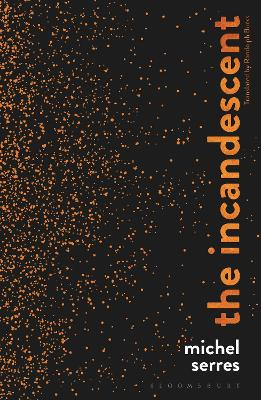 The Incandescent by Michel Serres