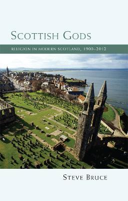 Scottish Gods by Steve Bruce