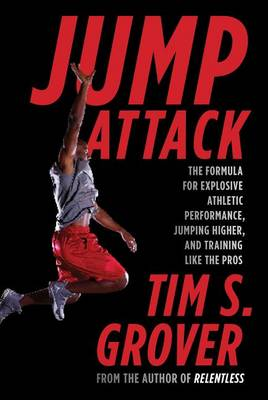 Jump Attack by Tim S Grover