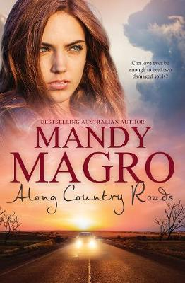 ALONG COUNTRY ROADS by Mandy Magro