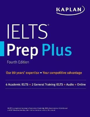 IELTS Prep Plus: 6 Academic IELTS + 2 General IELTS + Audio + Online book