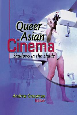 Queer Asian Cinema book