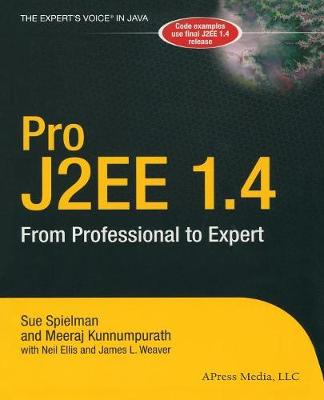 Pro J2EE 1.4: From Professional to Expert by Sue Spielman