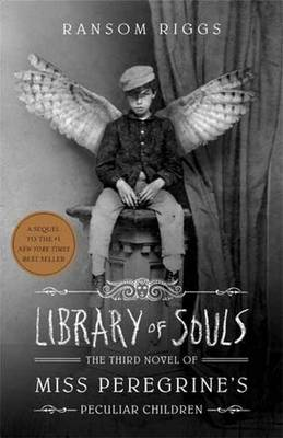 Library Of Souls by Ransom Riggs