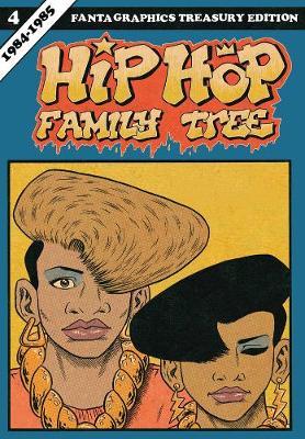 Hip Hop Family Tree Book 4 by Ed Piskor