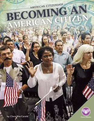 Becoming an American Citizen by Clara Maccarald
