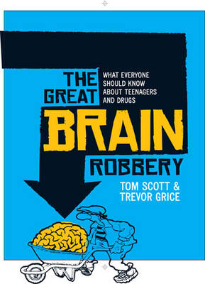 Great Brain Robbery by Tom Scott