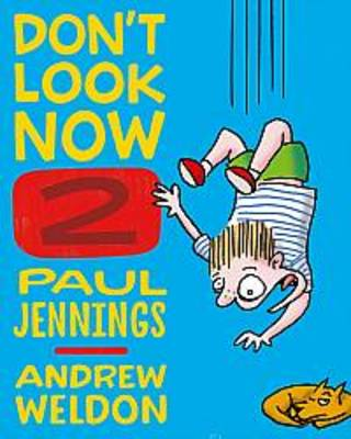 Don'T Look Now Book 2:  a Magician Never Tells and Elephant Bones by Paul Jennings
