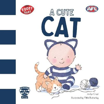 A Cute Cat: Geelong Cats book
