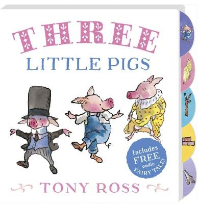 Three Little Pigs (My Favourite Fairy Tales Board Book) by Tony Ross