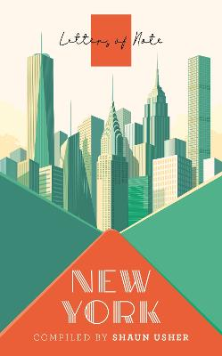 Letters of Note: New York by Shaun Usher